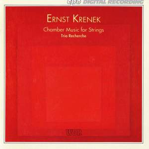 Krenek: Chamber Music for Strings