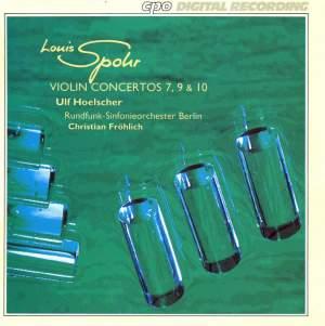 Spohr: Violin Concertos Nos. 7, 9 & 10