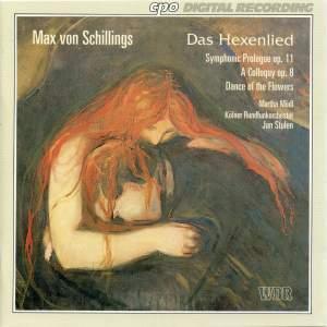 Max von Schillings: Das Hexenlied and other works