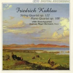 Kuhlau: String Quartet & Piano Quartet No. 3