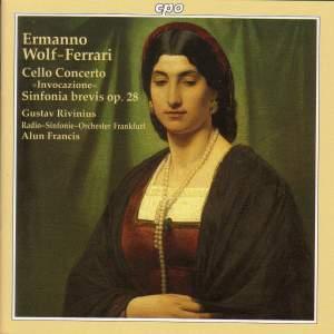 Wolf-Ferrari: Cello Concerto & Sinfonia Brevis
