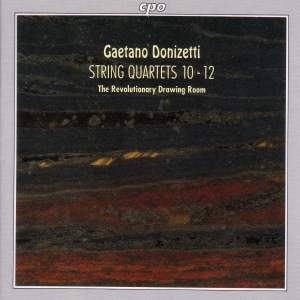 Donizetti: String Quartets Nos. 10-12