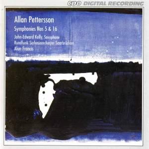 Pettersson: Symphony No. 16, etc.