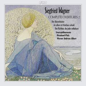 Siegfried Wagner: Complete Overtures, Vol. 2