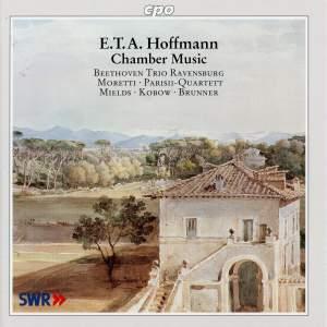 E.T.A. Hoffman - Chamber Music