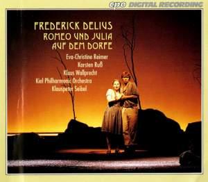 Delius: Romeo und Julia auf dem Dorfe