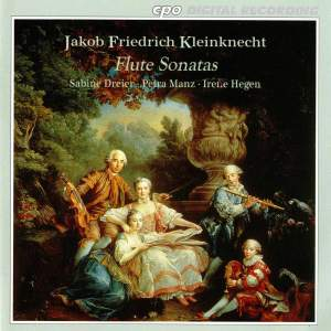 Jakob Friedrich Kleinknecht: Flute Sonatas