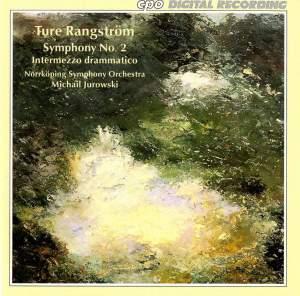 Rangstrom: Symphony No. 2 & Intermezzo drammatico