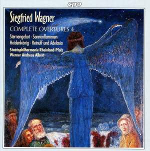 Siegfried Wagner: Complete Overtures, Vol. 4