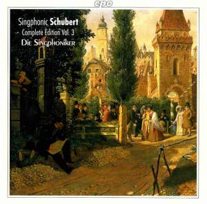 Schubert: Complete Part Songs for Male Voices, Vol. 3