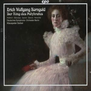 Korngold: Ring of Polykrates
