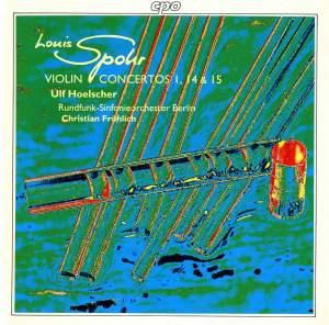 Spohr: Violin Concertos Nos. 1, 14 & 15
