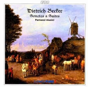 Dietrich Becker: Sonatas & Suites