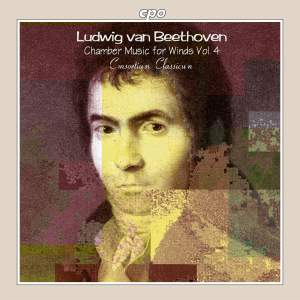 Beethoven: Chamber Music for Winds, Vol. 4