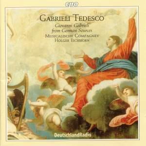 Gabrieli Tedesco: Giovanni Gabrieli from German Sources
