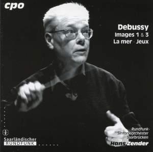 Debussy: Images 1 & 3, La mer & Jeux