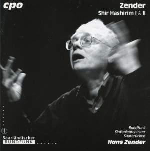 Zender: Shir Hashirim I and II