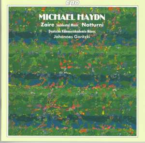 Michael Haydn: Incidental Music to Zaire and Nocturnes