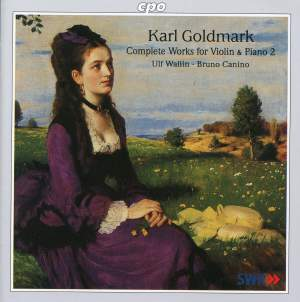 Goldmark: Complete Works for Violin & Piano, Vol. 2