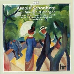 Schoenberg: Von Heute Auf Morgen