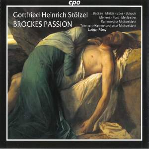 Stölzel: Brockes - Passion 1725