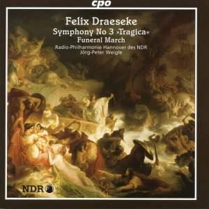 Draeseke: Symphonia Tragica