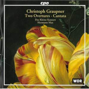 Christoph Graupner: Two Overtures and a Cantata