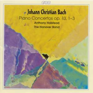 JC Bach: Keyboard Concertos, Op. 13, Nos. 1-3 & Keyboard Concerto in E flat major