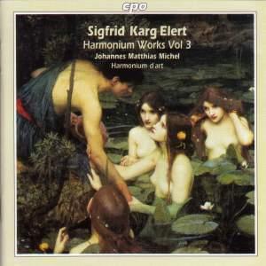 Karg-Elert: Harmonium Works Vol. 3