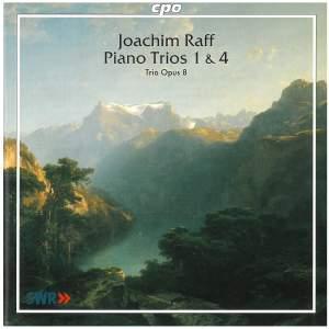 Raff: Piano Trios Nos. 1 & 4