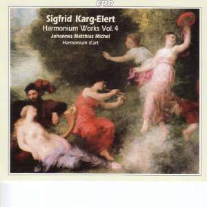 Karg-Elert - Harmonium Works Volume 4
