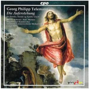 Telemann: Die Auferstehung & Lyksalig Tvillung-Rige!