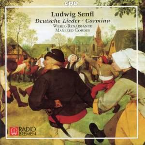 Senfl: Deutsche Lieder & Carmina