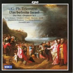 Telemann: Das befreite Israel, Der May & Overture Suite in F minor