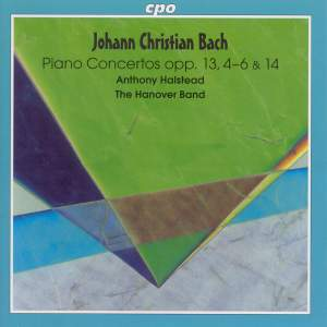 JC Bach: Keyboard Concertos, Op. 13, Nos. 4-6 and Op. 14, No. 1
