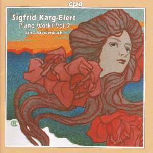 Karg-Elert: Piano Works, Vol. 2