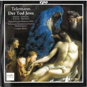 Telemann: Der Tod Jesu (Passion Oratorio), TWV 5:6