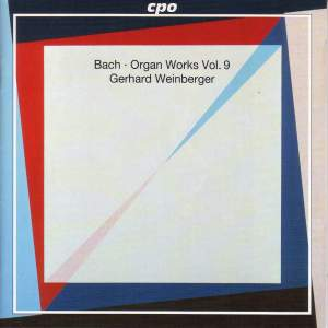 JS Bach - Organ Works Volume 9