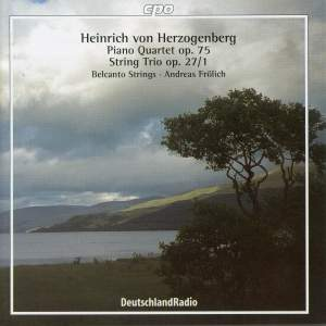 Herzogenberg, L: Piano Quartet, Op. 75 in E minor, etc.