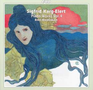 Karg-Elert - Piano Works Volume 4