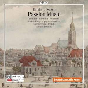 Reinhard Keiser - Passion Music