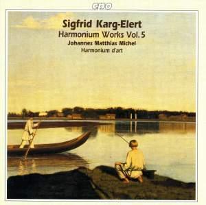 Karg-Elert - Harmonium Works Volume 5