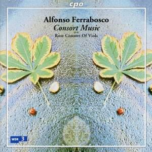 Ferrabosco, A I: Consort Music, etc.