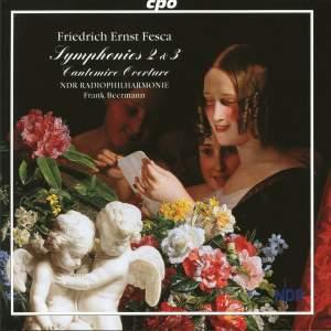Friedrich Ernst Fesca: Symphonies Nos. 2 & 3