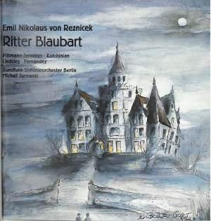Reznicek: Ritter Blaubart (Knight Bluebeard)