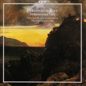 Ries, Ferdinand: Symphony No. 7, etc.