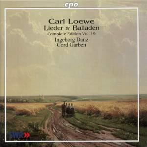 Carl Loewe - Lieder & Balladen Volume 19