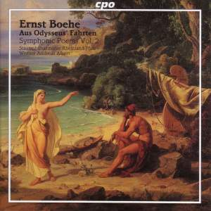 Ernst Boehe - Symphonic Poems Volume 2
