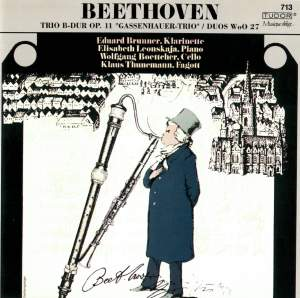 Beethoven: Piano Trio, Op. 11 'Gassenhauer' & 3 Duets for Clarinet & Bassoon, WoO 27