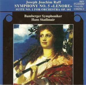 Raff: Symphony No. 5 & Suite No. 1 for orchestra